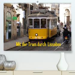 Mit der Tram durch Lissabon (Premium, hochwertiger DIN A2 Wandkalender 2020, Kunstdruck in Hochglanz) von Löwe,  Karsten