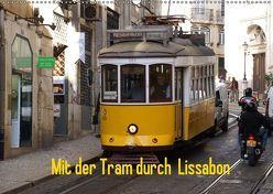 Mit der Tram durch Lissabon (Wandkalender 2019 DIN A2 quer) von Löwe,  Karsten