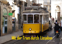 Mit der Tram durch Lissabon (Wandkalender 2021 DIN A3 quer) von Löwe,  Karsten