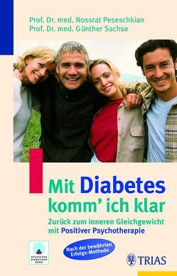 Mit Diabetes komm' ich klar von Peseschkian,  Nossrat, Sachse,  Günther