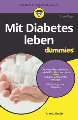 Mit Diabetes leben für Dummies von Rubin,  Alan L.