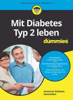 Mit Diabetes Typ 2 leben für Dummies von Paal,  Doren