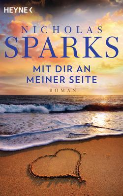 Mit dir an meiner Seite von Sparks,  Nicholas, Zöfel,  Adelheid