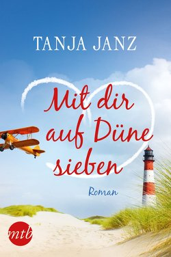 Mit dir auf Düne sieben von Janz,  Tanja