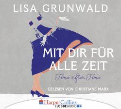 Mit dir für alle Zeit von Grunwald,  Lisa, Marx,  Christiane, Peschel,  Elfriede