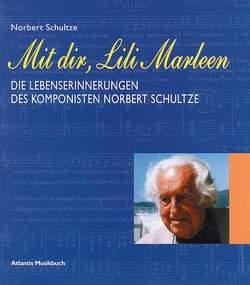 Mit dir, Lili Marleen von Schultze,  Norbert
