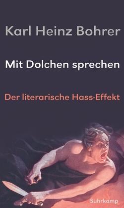 Mit Dolchen sprechen von Bohrer,  Karl Heinz