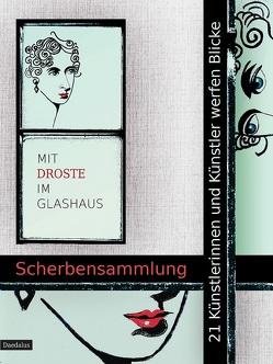 Mit Droste im Glashaus von Fleßner,  Martina, Grywatsch,  Jochen, Hetzel,  Christoph Otto, Morrien,  Rita