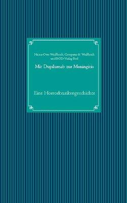 Mit Dupilumab zur Meningitis von Computer & Kommunikation, Weißbrich,  Heinz-Otto