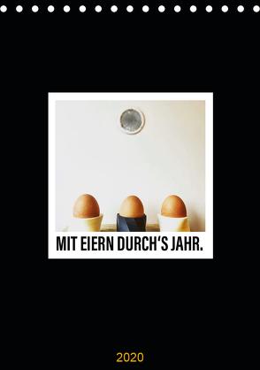 Mit Eiern durch's Jahr. (Tischkalender 2020 DIN A5 hoch) von aus dem Wunderland,  Leo