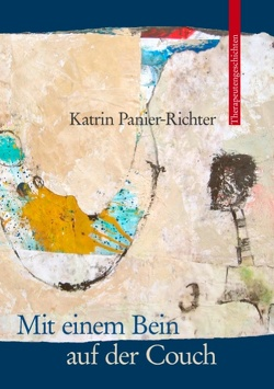 Mit einem Bein auf der Couch von Panier-Richter,  Katrin