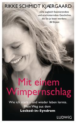 Mit einem Wimpernschlag von Schmalen,  Elisabeth, Schmidt Kjærgaard,  Rikke