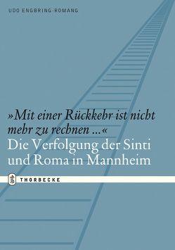 """""""Mit einer Rückkehr ist nicht mehr zu rechnen…"""" von Engbring-Romang,  Udo"""