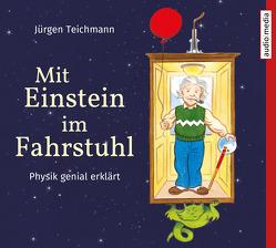 Mit Einstein im Fahrstuhl von Barth,  Stefan, Stoppa,  Anke, Teichmann,  Jürgen
