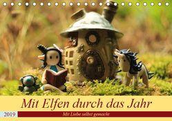 Mit Elfen durch das Jahr (Tischkalender 2019 DIN A5 quer) von Doberstein,  Judith