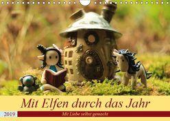 Mit Elfen durch das Jahr (Wandkalender 2019 DIN A4 quer) von Doberstein,  Judith