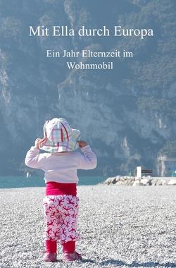 Mit Ella durch Europa von Höfs,  Juliane, Thies,  Hans Henning