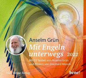 Mit Engeln unterwegs 2022 – Aufstellkalender von Grün,  Anselm, Münch,  Eberhard