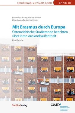 Mit Erasmus durch Europa von Burtscher,  Magdalena, Gesslbauer,  Ernst, Volz,  Gerhard