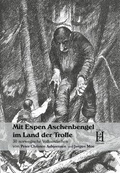 Mit Espen Aschenbengel im Land der Trolle von Birkenheier,  Ase, Kloft,  Christoph