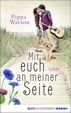 Mit euch an meiner Seite von Watson,  Pippa