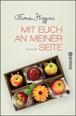 Mit euch an meiner Seite von Higgins,  Fiona, Rebernik-Heidegger,  Sonja