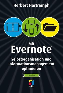 Mit Evernote Selbstorganisation und Informationsmanagement optimieren von Hertramph,  Herbert