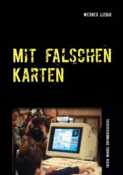 Mit falschen Karten von Liebig,  Werner