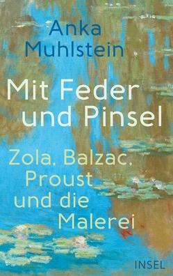 Mit Feder und Pinsel von Kunzmann,  Ulrich, Muhlstein,  Anka