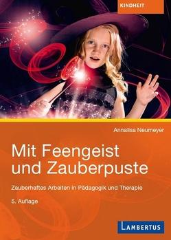 Mit Feengeist und Zauberpuste von Neumeyer,  Anna-Elisabeth