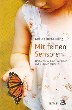 Mit feinen Sensoren von Lüling,  Christa, Lüling,  Dirk