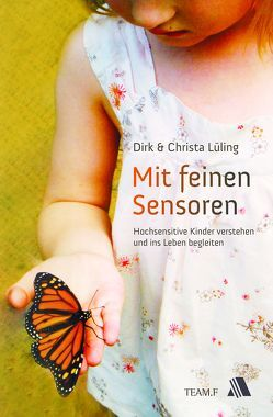 Mit feinen Sensoren von Dahlmann-Krötz,  Mareike, Lüling,  Christa, Lüling,  Dirk, Marquardt,  Uta