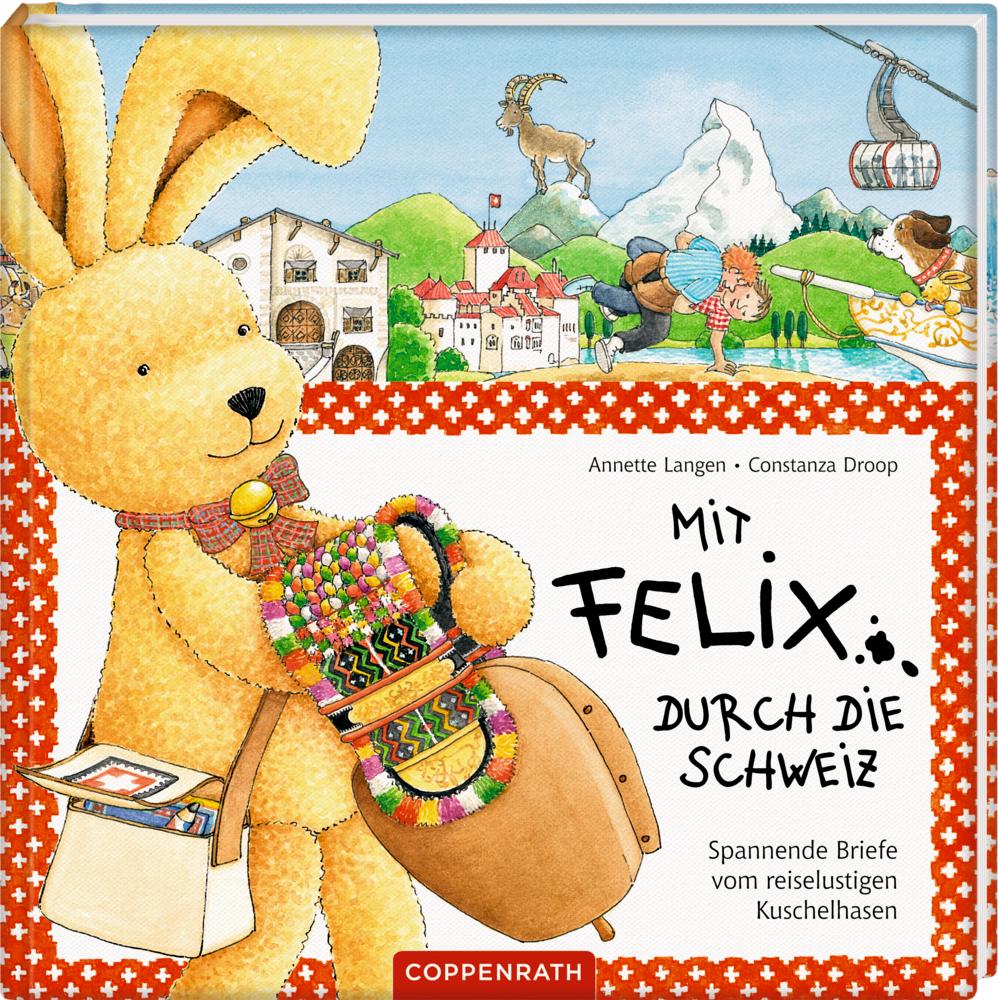 Mit Felix Durch Die Schweiz Von Droop Constanza Langen Annette Spa