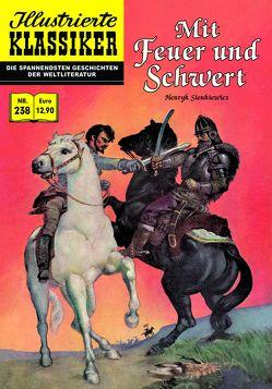 Mit Feuer und Schwert von Neupert,  Hans-Joachim, Reichert,  Monja, Sienkiewicz,  Henryk, Woodbridge,  George