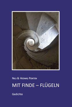 Mit Finde-Flügeln von Ponten,  Hedwig, Ponten,  Nils