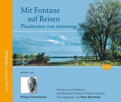 Mit Fontane auf Reisen (CD) von Bramböck,  Peter, Bronnen,  Franziska, Fontane,  Theodor