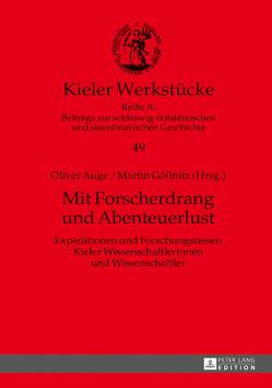 Mit Forscherdrang und Abenteuerlust von Auge,  Oliver, Göllnitz,  Martin
