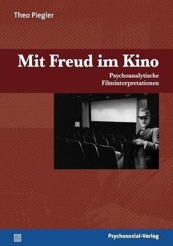 Mit Freud im Kino von Piegler,  Theo