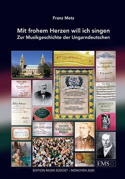 Mit frohem Herzen will ich singen von Metz,  Franz