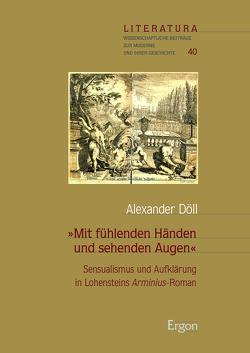 """""""Mit fühlenden Händen und sehenden Augen"""" von Döll,  Alexander"""