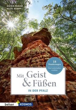 Mit Geist & Füßen. In der Pfalz von Hampp,  Hilde, Pahlke,  Dieter