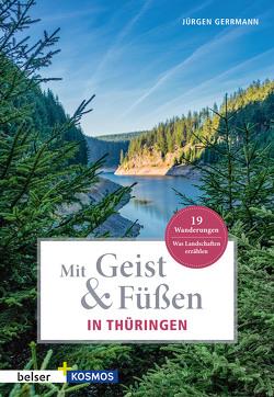Mit Geist & Füßen. In Thüringen von Gerrmann,  Jürgen
