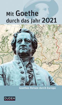 Mit Goethe durch das Jahr 2021 von Klauß,  Jochen