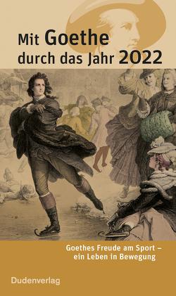 Mit Goethe durch das Jahr 2022 von Klauß,  Jochen