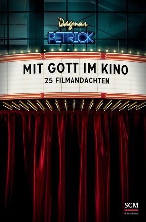 Mit Gott im Kino von Petrick,  Dagmar