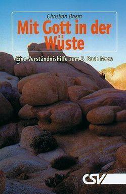 Mit Gott in der Wüste von Briem,  Christian