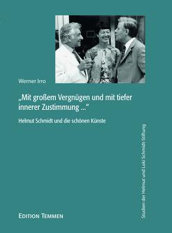 """""""Mit großem Vergnügen und mit tiefer innerer Zustimmung …"""" von Irro,  Werner"""