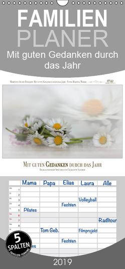 Mit guten Gedanken durch das Jahr – Familienplaner hoch (Wandkalender 2019 , 21 cm x 45 cm, hoch) von Wrede,  Martina