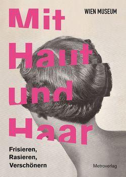 Mit Haut und Haar von Breuss,  Susanne