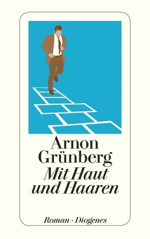Mit Haut und Haaren von Grünberg,  Arnon, Kersten,  Rainer